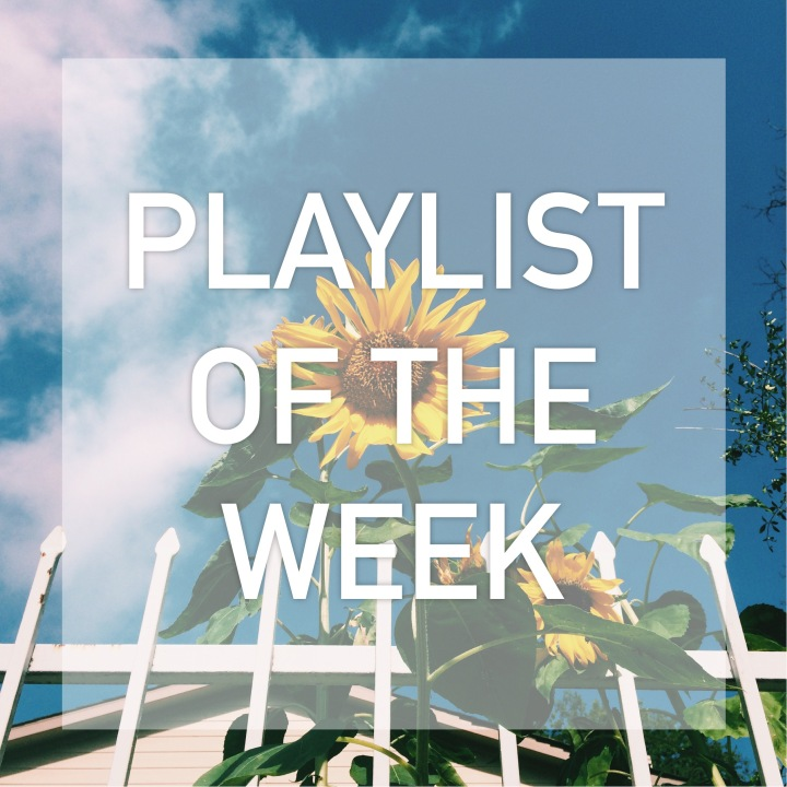 Playlist of the Week[6/5]